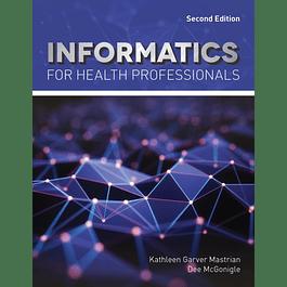 Informatics for Health Professionals