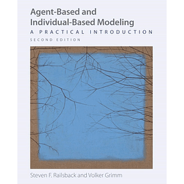 Agent-Based and Individual-Based Modeling: A Practical Introduction