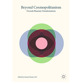 Beyond Cosmopolitanism: Towards Planetary Transformations