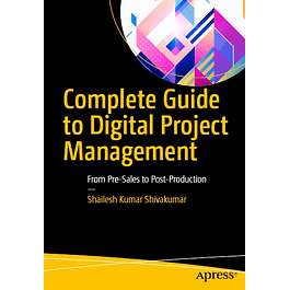 Complete Guide to Digital Project Management: From Pre-Sales to Post-Production