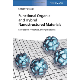 Functional Organic and Hybrid Nanostructured Materials: Fabrication, Properties, and Applications