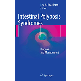 Intestinal Polyposis Syndromes: Diagnosis and Management