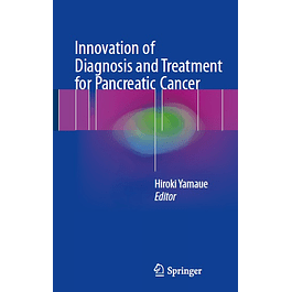 Innovation of Diagnosis and Treatment for Pancreatic Cancer