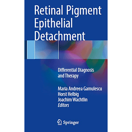 Retinal Pigment Epithelial Detachment: Differential Diagnosis and Therapy