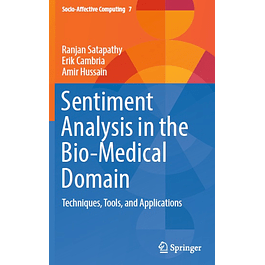 Sentiment Analysis in the Bio-Medical Domain: Techniques, Tools, and Applications