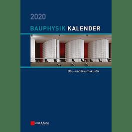 Bauphysik-Kalender 2020: Schwerpunkt: Bau- und Raumakustik
