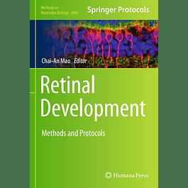 Retinal Development: Methods and Protocols