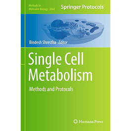 Single Cell Metabolism: Methods and Protocols