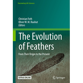 The Evolution of Feathers: From Their Origin to the Present