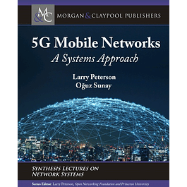 5G Mobile Networks: A Systems Approach