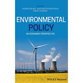 Environmental Policy: An Economic Perspective