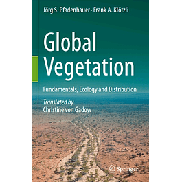 Global Vegetation: Fundamentals, Ecology and Distribution