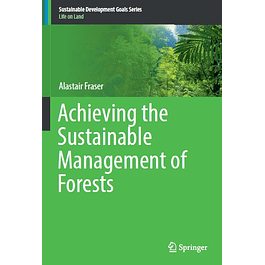 Achieving the Sustainable Management of Forests