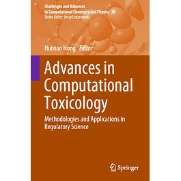 Advances in Computational Toxicology: Methodologies and Applications in Regulatory Science