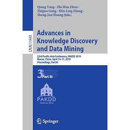 Advances in Knowledge Discovery and Data Mining: 23rd Pacific-Asia Conference, PAKDD 2019, Macau, China, April 14-17, 2019, Proceedings, Part III