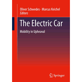 The Electric Car: Mobility in Upheaval