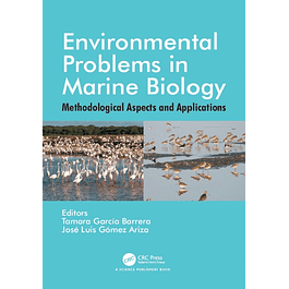 Environmental Problems in Marine Biology: Methodological Aspects and Applications