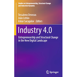 Industry 4.0: Entrepreneurship and Structural Change in the New Digital Landscape