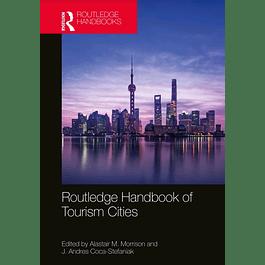 Routledge Handbook of Tourism Cities