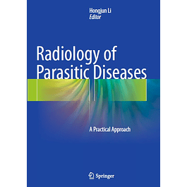 Radiology of Parasitic Diseases: A Practical Approach
