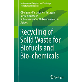Recycling of Solid Waste for Biofuels and Bio-chemicals
