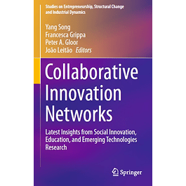 Collaborative Innovation Networks: Latest Insights from Social Innovation, Education, and Emerging Technologies Research