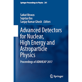 Advanced Detectors for Nuclear, High Energy and Astroparticle Physics: Proceedings of ADNHEAP 2017