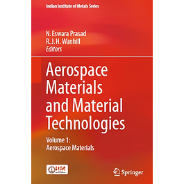 Aerospace Materials and Material Technologies: Volume 1: Aerospace Materials