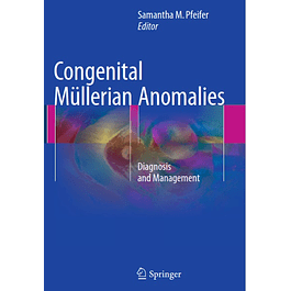 Congenital Müllerian Anomalies: Diagnosis and Management