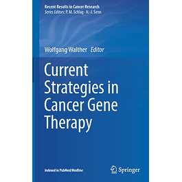 Current Strategies in Cancer Gene Therapy