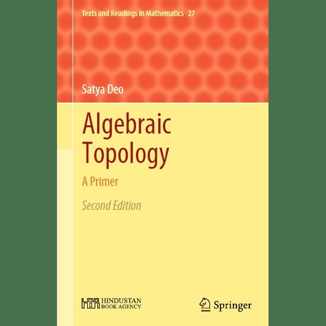 Algebraic Topology: A Primer