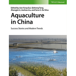 Aquaculture in China: Success Stories and Modern Trends