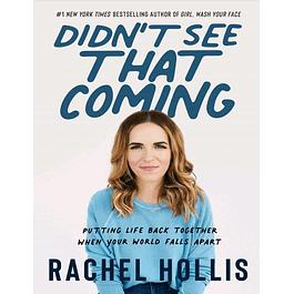 Didn't See That Coming: Putting Life Back Together When Your World Falls Apart + Audiobook