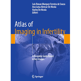 Atlas of Imaging in Infertility: A Complete Guide Based in Key Images