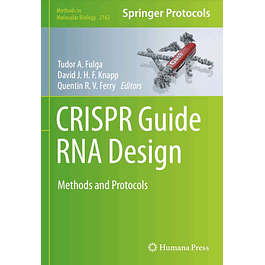 CRISPR Guide RNA Design: Methods and Protocols