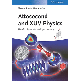 Attosecond and XUV Physics: Ultrafast Dynamics and Spectroscopy