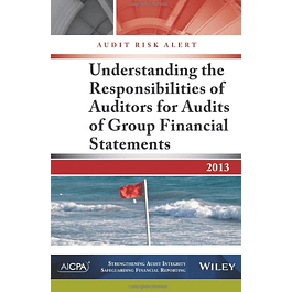 Audit Risk Alert: Understanding the Responsibilities of Auditors for Audits of Group Financial Statements