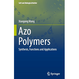 Azo Polymers: Synthesis, Functions and Applications