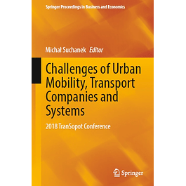 Challenges of Urban Mobility, Transport Companies and Systems: 2018 TranSopot Conference