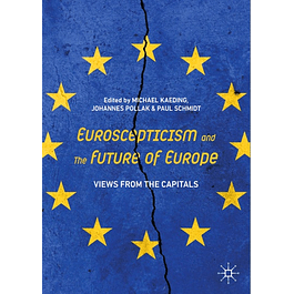 Euroscepticism and the Future of Europe: Views from the Capitals