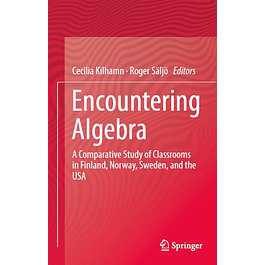 Encountering Algebra: A Comparative Study of Classrooms in Finland, Norway, Sweden, and the USA