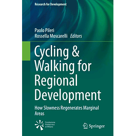 Cycling & Walking for Regional Development: How Slowness Regenerates Marginal Areas
