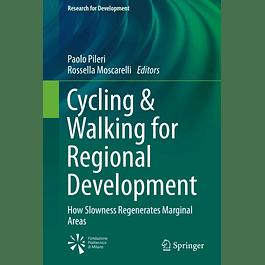 Cycling & Walking for Regional Development: How Slowness Regenerates Marginal Areas