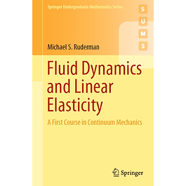 Fluid Dynamics and Linear Elasticity: A First Course in Continuum Mechanics