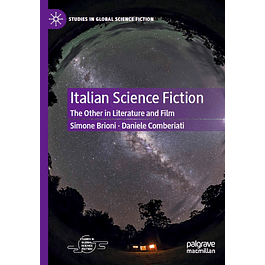 Italian Science Fiction: The Other in Literature and Film