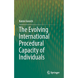 The Evolving International Procedural Capacity of Individuals