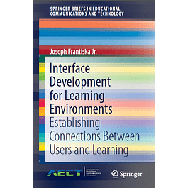 Interface Development for Learning Environments: Establishing Connections Between Users and Learning
