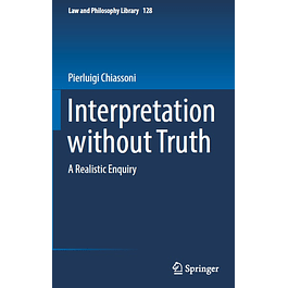Interpretation without Truth: A Realistic Enquiry