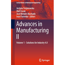 Advances in Manufacturing II: Volume 1 - Solutions for Industry 4.0