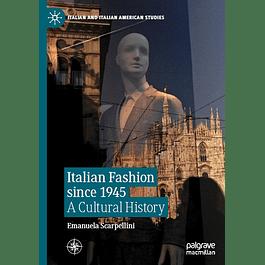 Italian Fashion since 1945: A Cultural History